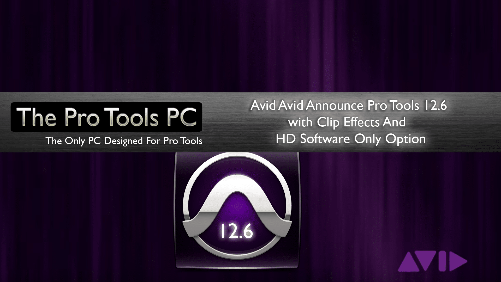 Avid Announce Pro Tools 12 6 With Clip Effects And HD